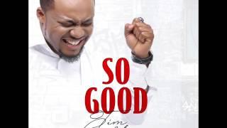 Tim Godfrey - So Good