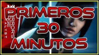Mirror's Edge Catalyst l PRIMEROS 30 MINUTOS