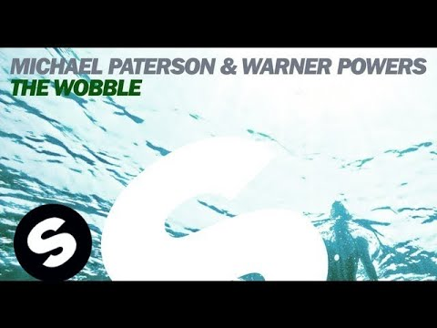 Michael Paterson & Warner Powers - The Wobble (original Mix) video