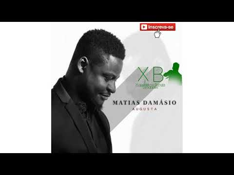 02.Matias Damásio-Teu Olhar |Álbum Augusta || 2018 | [XNB Só 9Dades]