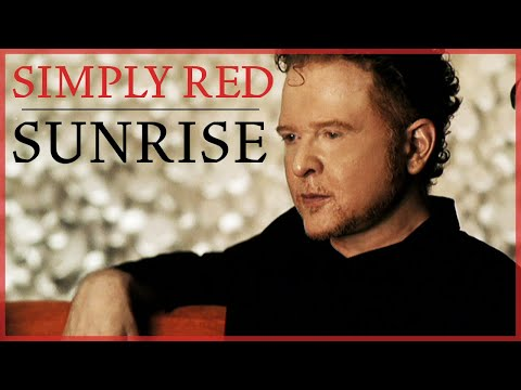 Simply Red - Sunrise Video