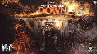 Almighty  - White House Down (Tiraera) Rip Pusho [Official Audio]
