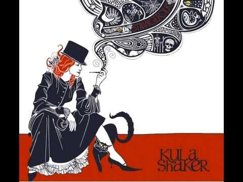 Kula Shaker - 6ft Down Blues