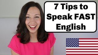 How to Speak FAST English