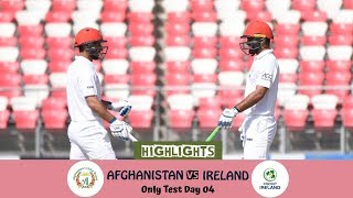 Highlights Afghanistan vs Ireland || Only Test || Day 4 || Afghanistan vs Ireland in India 2019