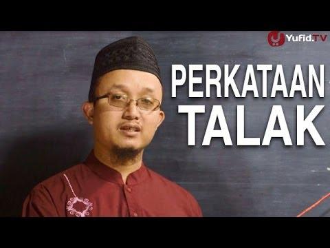 Serial Fikih Perceraian 6: Macam-Macam Perkataan Talak - Ustadz Aris Munandar
