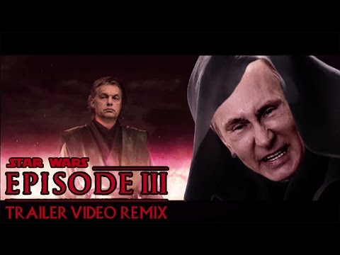 World Wars episode 3 - Star Wars remix - Putin, Obama, Orbán, Merkel, Barroso