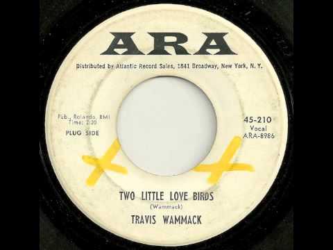 Travis Wammack - Two Little Love Birds (1965)
