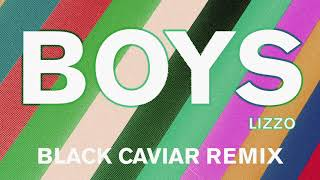 Lizzo - Boys (Black Caviar Remix) [Official Audio]
