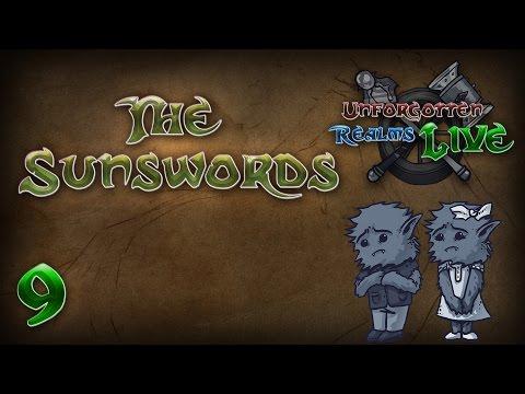 UR Live - The Sunswords - Episode 9