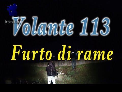 VOLANTE 113: Segnalazione furto di rame magazzini Acea