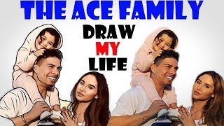 Draw My Life : The ACE Family