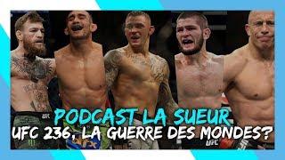 UFC 236  - Khabib vs. Ferguson, McGregor vs. Poirier, GSP en embuscade ?!? | #PodcastLaSueur