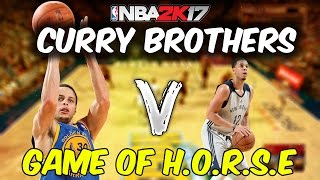 WHAT CURRY BROTHER WOULD WIN IN A GAME OF H.O.R.S.E IN NBA 2K17!? STEPH CURRY VS SETH CURRY!