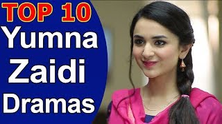 Top 10 Best Yumna Zaidi Dramas List
