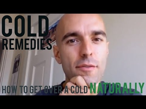 Cold Remedies - How to Get Over a Cold Naturally