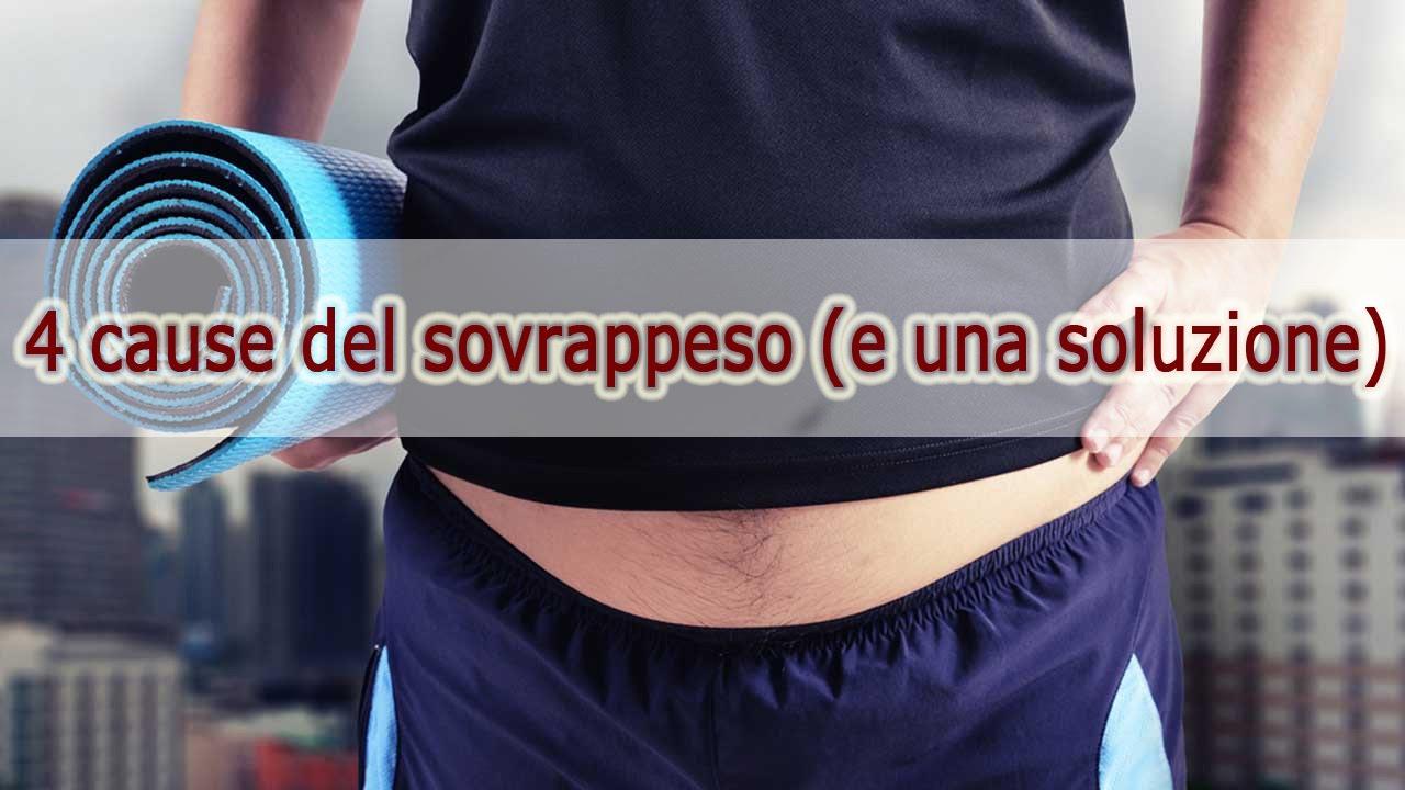 4 cause del sovrappeso (e una possibile soluzione)