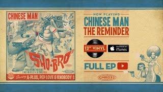 Chinese Man - The Reminder