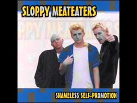 Sloppy Meateaters - Outta Control