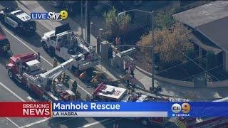 Crews Work To Rescue Man Stuck In La Habra Manhole