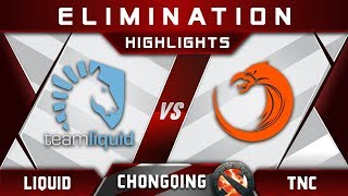 Liquid vs TNC [EPIC] Chongqing Major CQ Major Highlights 2019 Dota 2