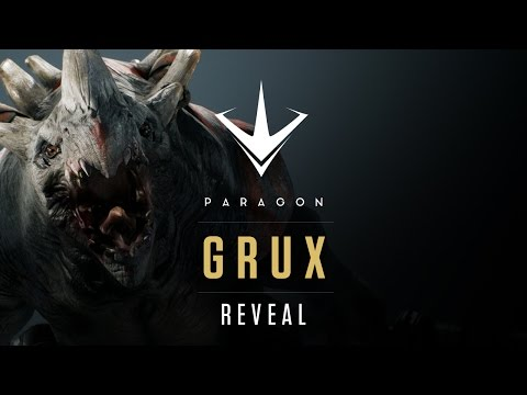 Paragon - Grux Teaser Reveal