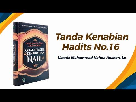 Tanda Kenabian Hadits No.1 - Ustadz Muhammad Hafizh Anshari