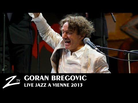 Goran Bregovic - Bella Ciao, Kalashnjikov, The Belly Buton of the World - LIVE HD