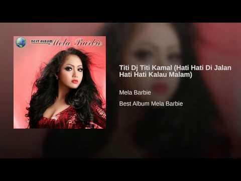 download lagu Titi Dj Titi Kamal Hati Hati Di Jalan Ha gratis