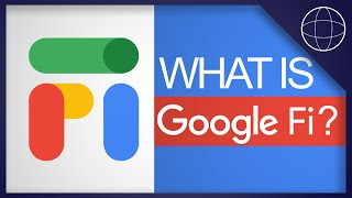 Google Fi: What is Google Project Fi?