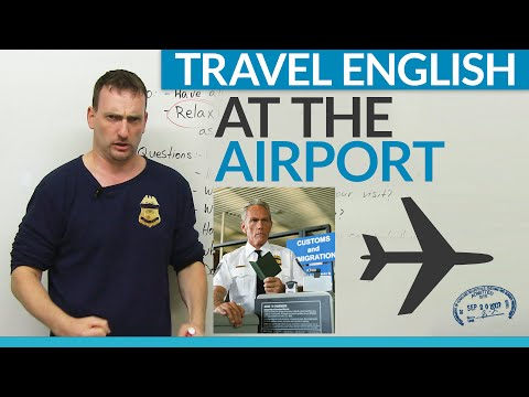 Travel English: How to go through customs at the airport