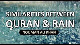 Similarities Between Quran And Rain   Nouman Ali Khan