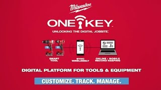 Milwaukee® ONE-KEY™ Tool Customization, Tracking, and Inventory Management