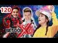 BIỆT ĐỘI X6 | BDX6 #120 | Dương Lâm - Mạc Văn Khoa bất chấp 'DÙNG BODY' mua chuộc Sĩ Thanh 😝 thumbnail