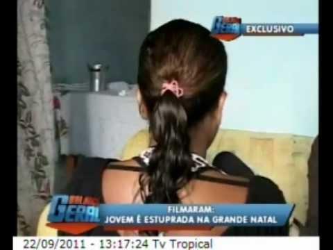 Balanço Geral RN 22.09.11 - EXCLUSIVO! Mulher foi filmada sendo estuprada