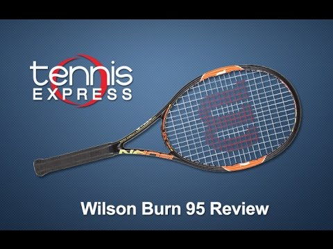 Wilson Burn 95 Racquet Review | Tennis Express