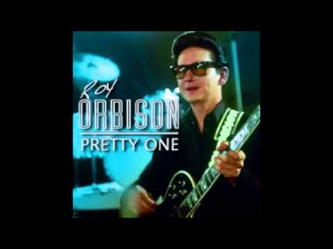 Roy Orbison - Pretty One
