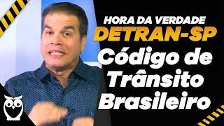 Concurso DETRAN SP: Código de Transito Brasileiro - Hora da Verdade