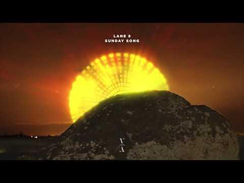 Download Lane 8 - Sunday Song Mp4 baru