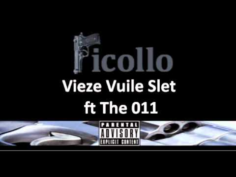 Picollo ft The 011 - Vieze vuile slet