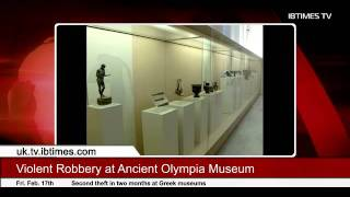 Violent Robbery at Ancient Olympia Museum