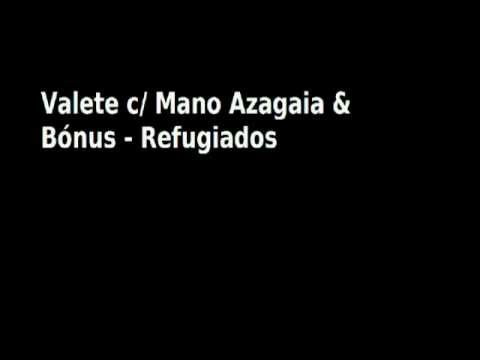 Valete C Mano Azagaia & Bónus - Refugiados (audio) video
