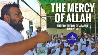 The Mercy of Allah – Tawfique Chowdhury – Hajj 2013