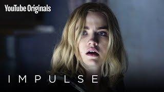 Impulse   Official Teaser Trailer - YouTube Originals by : Impulse