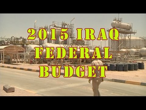 Iraq Adopts Revised 2015 Budget Curbed By Low Oil Prices
