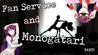 Fan Service in Anime vs. The Monogatari Series [PART 1] ? Subverting Our Biases