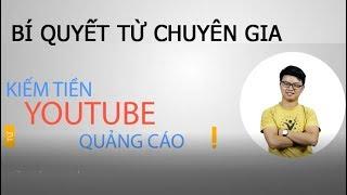 HỌC KIẾM TIỀN TRÊN YOUTUBE - Kiếm Tiền Với Youtube từ A-Z cho người mới bắt đầu