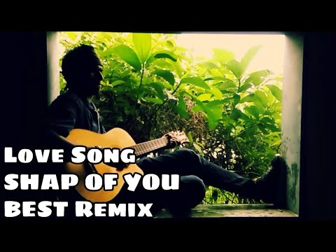 Top Shape of you mashup with all Hindi songs Bollywood | 2018 non stop love  song Cover