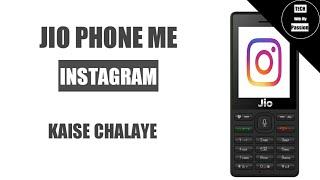 Instagram in Jio phone, Install Instagram app in Jio phone, Use Instagram in Jio Phone, Insta in Jio
