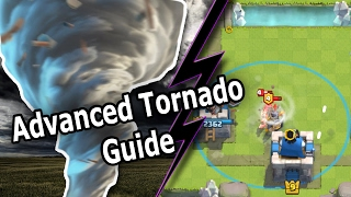 Clash Royale | How to use the Tornado | Advanced Guide